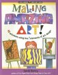 Making Amazing Art!: 40 Activi …