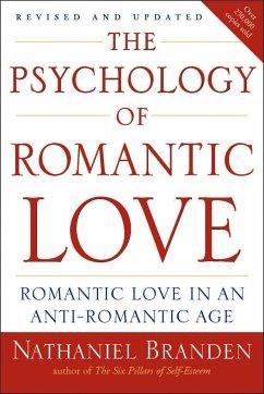 Psychology of Romantic Love - Branden, Nathaniel