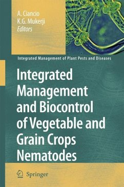 Integrated Management and Biocontrol of Vegetable and Grain Crops Nematodes - Ciancio, A. / Mukerji, K.G. (eds.)