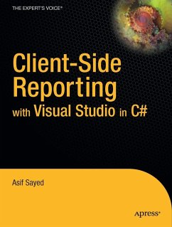 Client-Side Reporting with Visual Studio in C# - Sayed, Asif