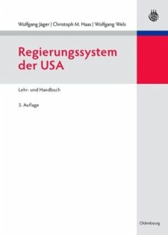 Regierungssystem der USA - Jäger, Wolfgang / Haas, Christoph M. / Welz, Wolfgang (Hgg.)