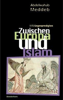 Zwischen Europa und Islam - Meddeb, Abdelwahab