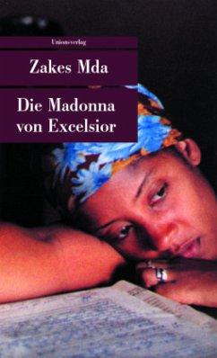 Die Madonna von Excelsior - Mda, Zakes