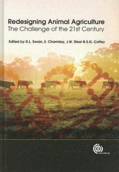 Redesigning Animal Agriculture: The Challenge of the 21st Century - Swain, David L.; Charmley, Ed; Steel, John W.