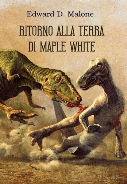 Ritorno Alla Terra Di Maple White - Malone, Edward D.