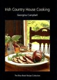 Irish Country House Cooking: The Blue Book Recipe Collection
