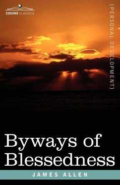 Byways of Blessedness - Allen, James