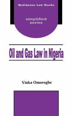 Oil and Gas Law in Nigeria - Omorogbe, Yinka