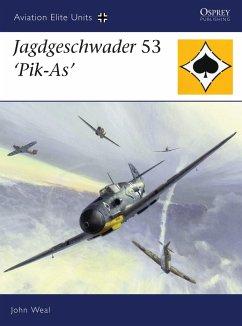 Jagdgeschwader 53 'pik-As' - Weal, John