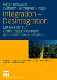 Integration - Desintegration