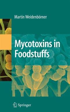 Mycotoxins in Foodstuffs - Weidenbörner, Martin