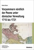 Vorpommern nördlich der Peene unter dänischer Verwaltung 1715 bis 1721