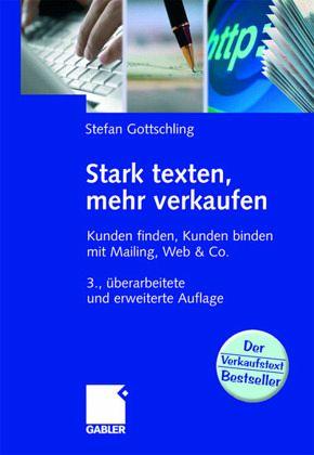 Stark texten, mehr verkaufen - Gottschling, Stefan