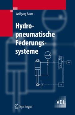 Hydropneumatische Federungssysteme - Bauer, W.