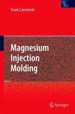 Magnesium Injection Molding - Czerwinski, Frank