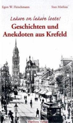 Geschichten und Anekdoten aus dem alten Krefeld