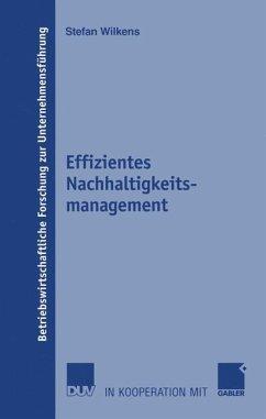 Effizientes Nachhaltigkeitsmanagement - Wilkens, Stefan