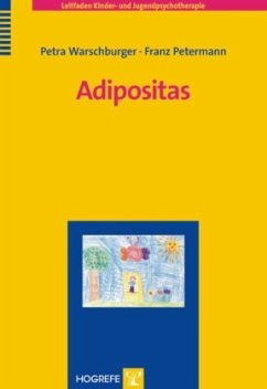 Adipositas - Petermann, Franz; Warschburger, Petra