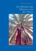Die Melodie des Ölbaums und der Palme