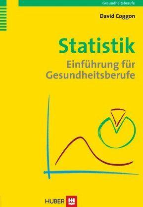 Statistik für Gesundheitsberufe - Coggon, David