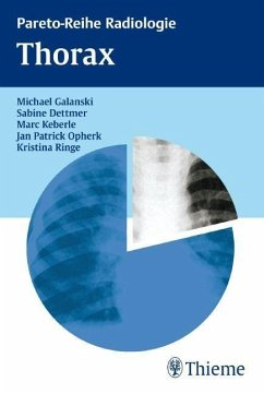 Pareto-Reihe Radiologie Thorax - Galanski, Michael; Dettmer, Sabine; Keberle, Marc; Opherk, Jan Patrick; Ringe, Kristina