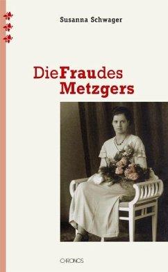 Die Frau des Metzgers