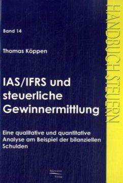 IAS/IFRS und steuerliche Gewinnermittlung - Köppen, Thomas