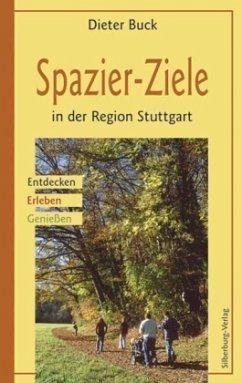 Spazier-Ziele in der Region Stuttgart - Buck, Dieter