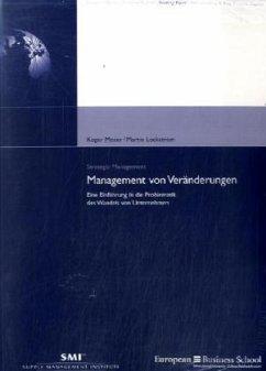 Management von Veränderungen - Moser, Roger; Lockström, Martin