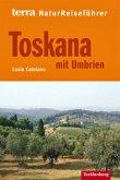 terra NaturReiseführer Toskana mit Umbrien
