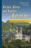 Kirchen, Klöster und Kapellen in Hohenlohe