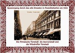 Spaziergang durch das alte Dresden in Ansichtskarten um 1900 - Schmidt, Michael