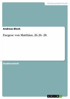 Exegese von Matthäus, 26,26- 28.