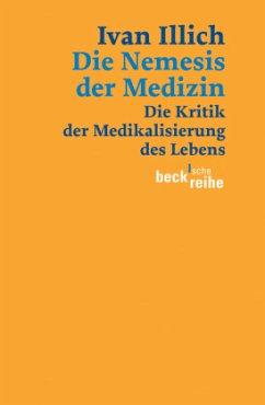 Die Nemesis der Medizin - Illich, Ivan
