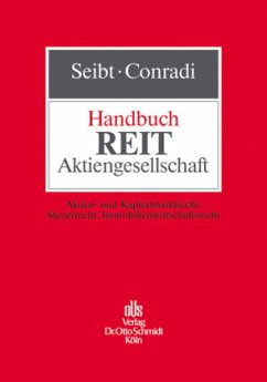 Handbuch REIT-Aktiengesellschaft - Seibt, Christoph H. / Conradi, Johannes (Hrsg.)