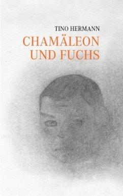 Chamäleon und Fuchs
