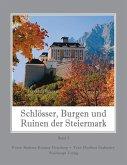 Schlösser, Burgen und Ruinen der Steiermark 02