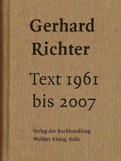 Text 1961 bis 2007. Sonderausgabe - Richter, Gerhard