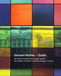 Zufall, das Kölner Domfenster und 4900 Farben. The Cologne Cathedral Window, and 4900 colours - Richter, Gerhard