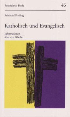 Katholisch und Evangelisch