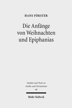 Die Anfänge von Weihnachten und Epiphanias - Förster, Hans