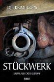 Stückwerk / Kommissar Struhlmann Bd.1