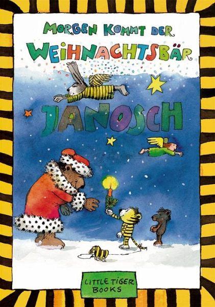 Morgen kommt der Weihnachtsbär - Janosch