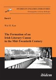 The Formation of an Irish Literary Canon in the Mid-Twentieth Century.