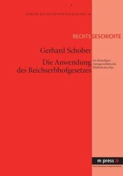 Die Anwendung des Reichserbhofgesetzes - Schober, Gerhard