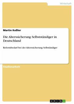 Die Alterssicherung Selbstständiger in Deutschland