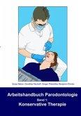 Arbeitshandbuch Parodontologie - Konservative Therapie
