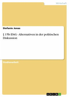 § 15b EStG - Alternativen in der politischen Diskussion