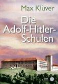 Die Adolf-Hitler-Schulen