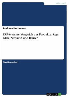 ERP-Systeme. Vergleich der Produkte: Sage KHK, ...